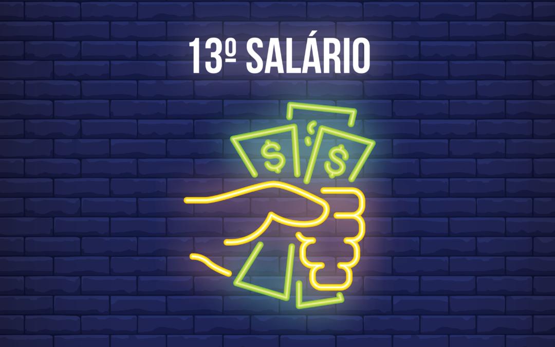 13º Salário é pago em duas parcelas